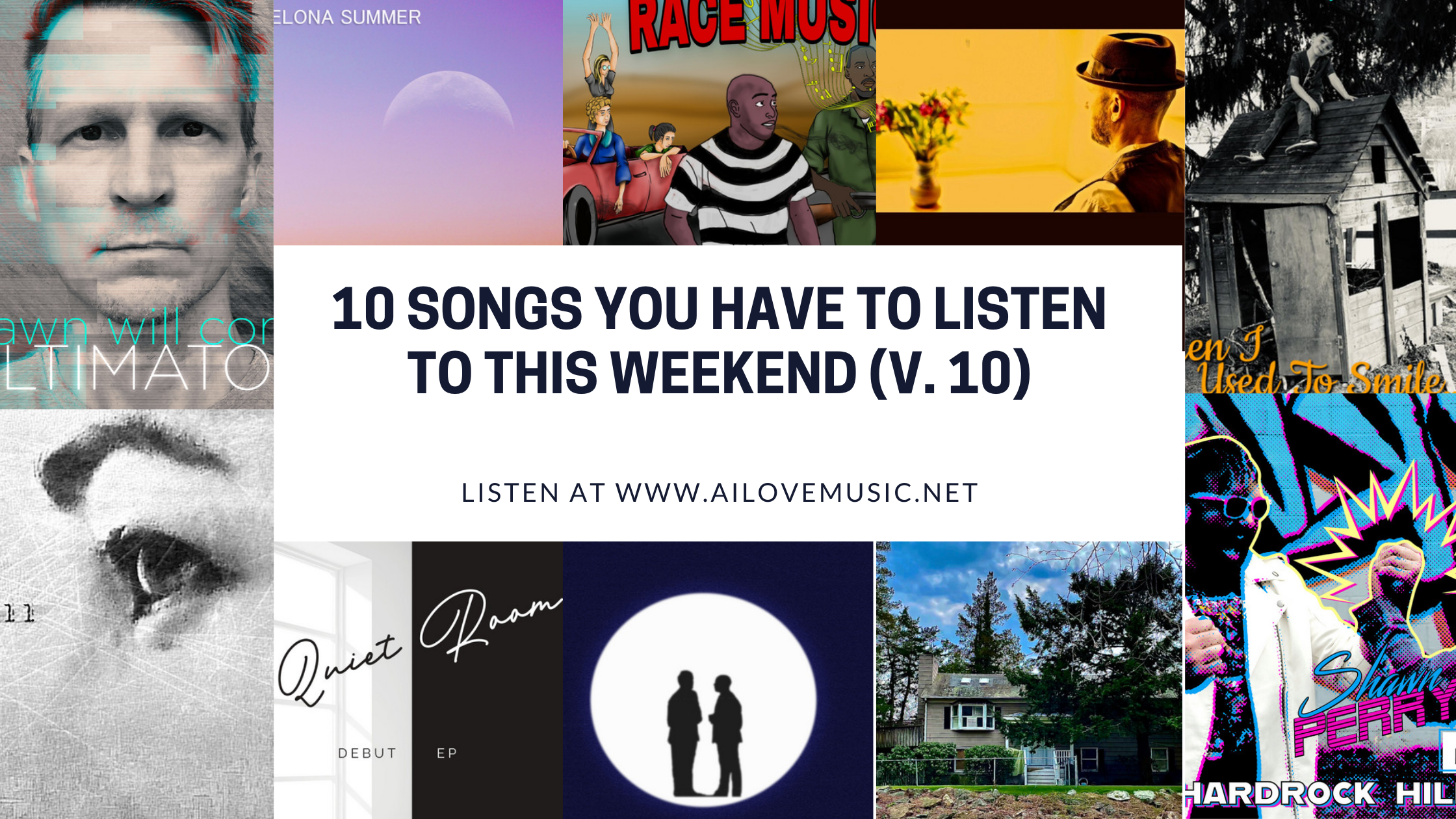 Read more about the article 10 Songs You Have to Listen to This Weekend (V. 10)