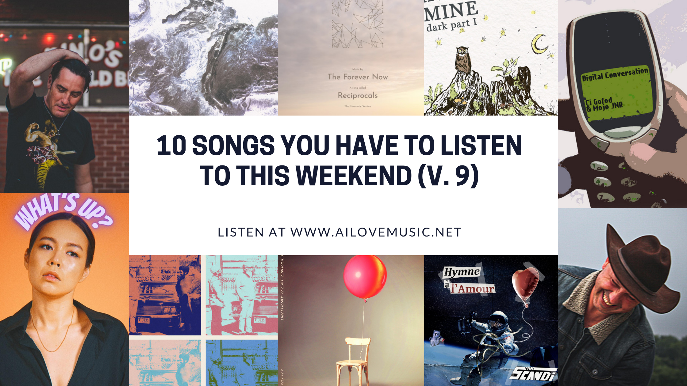 Read more about the article 10 Songs You Have to Listen to This Weekend (V. 9)