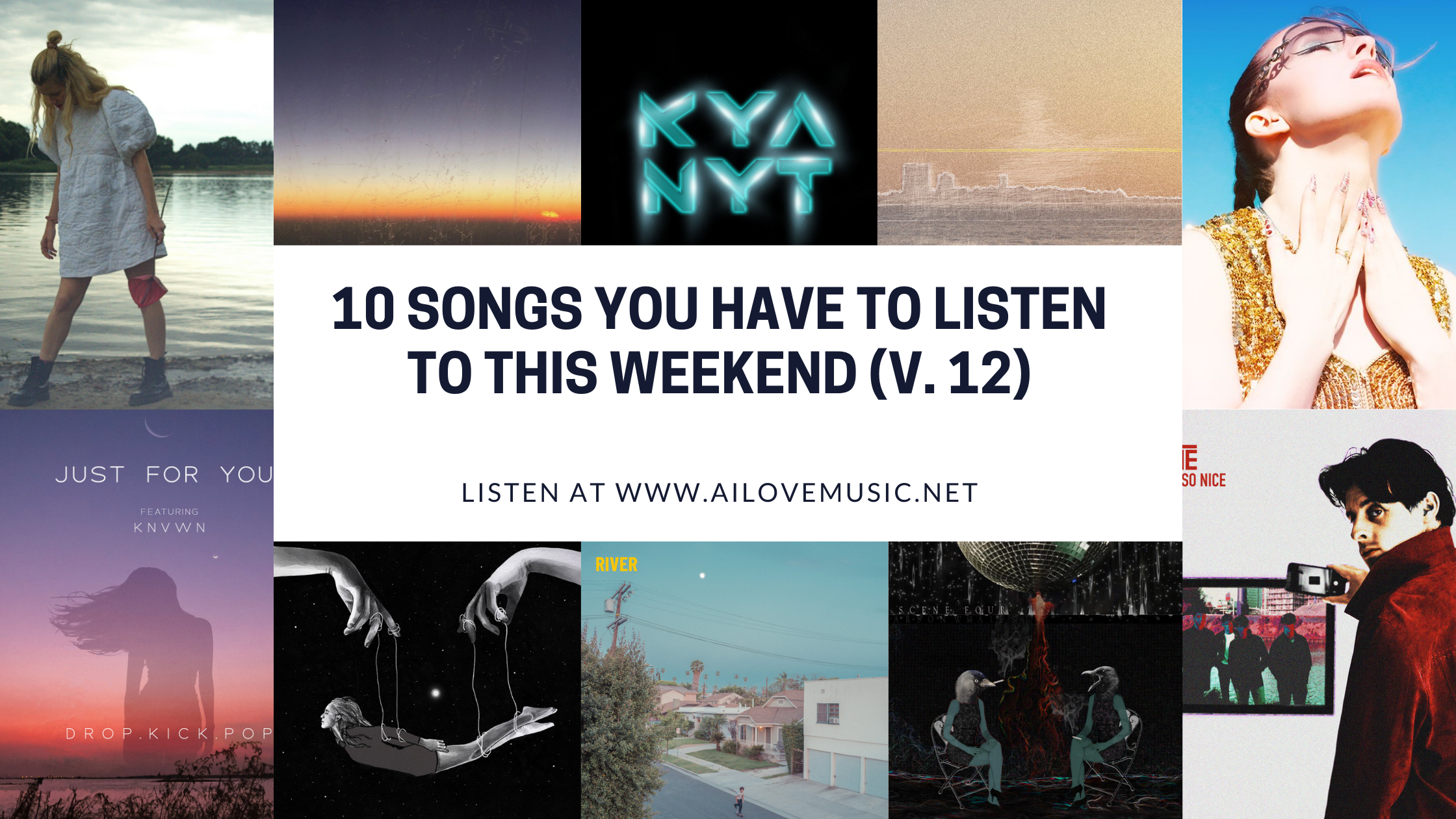 Read more about the article 10 Songs You Have to Listen to This Weekend (V. 12)