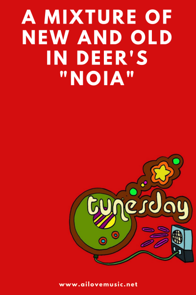 """A Mixture of New and Old in Deer's """"Noia"""""""