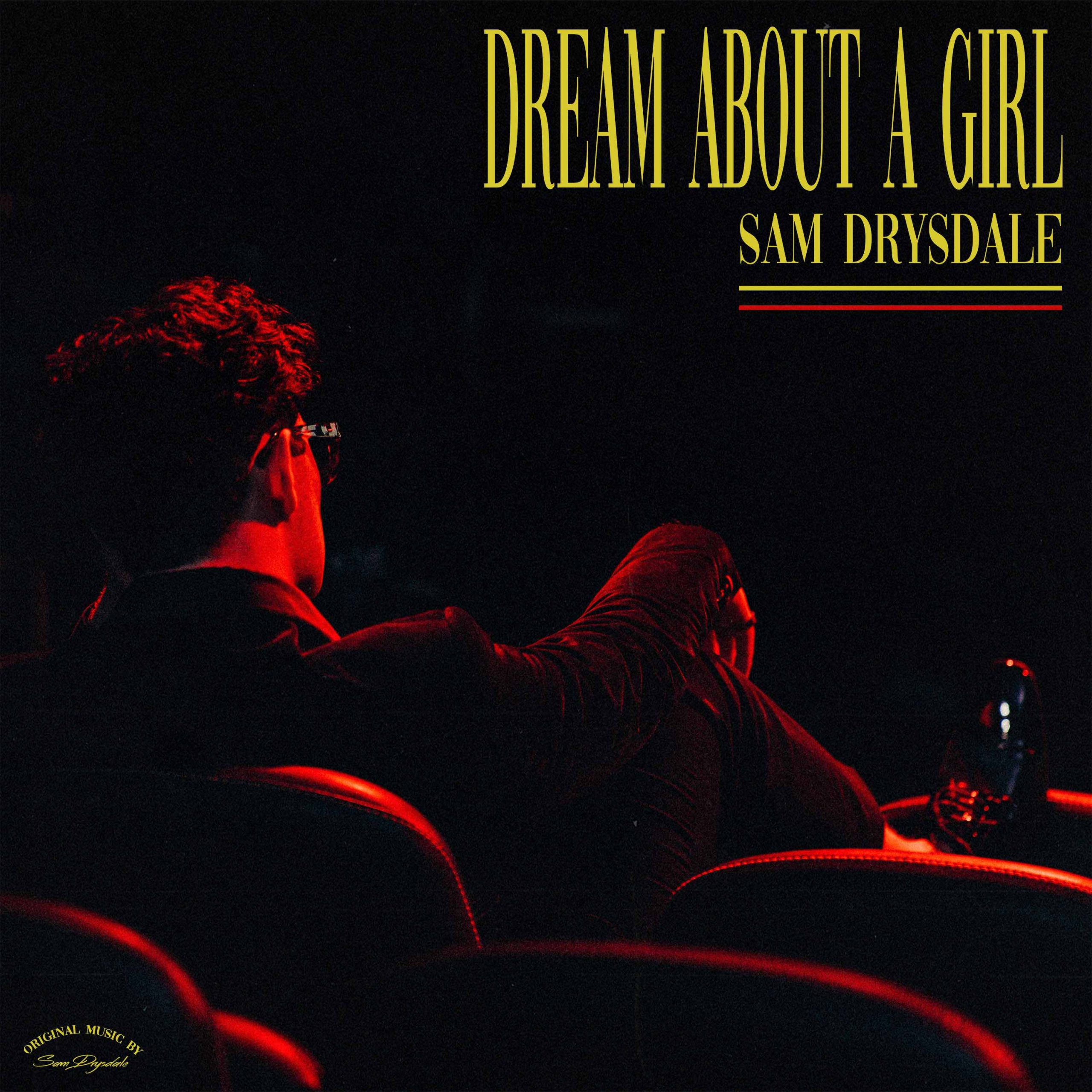 """Read more about the article Sam Drysdale's """"Dream About a Girl"""": The Tale of a Damaged Relationship"""
