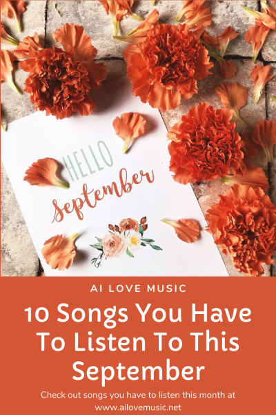 10 Songs You Have To Listen To This September