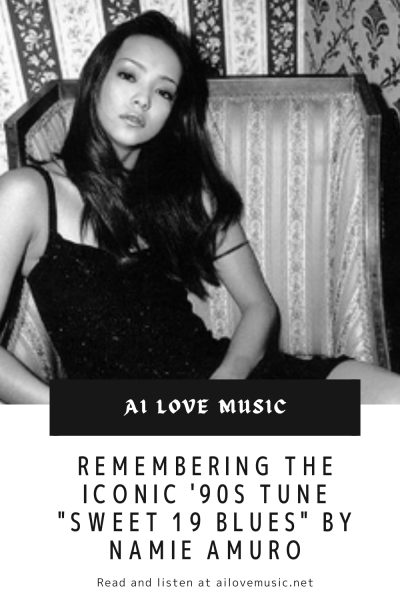 """Remembering the Iconic '90s Tune """"Sweet 19 Blues"""" by Namie Amuro"""