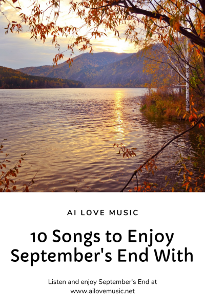 10 Songs to Enjoy September's End With