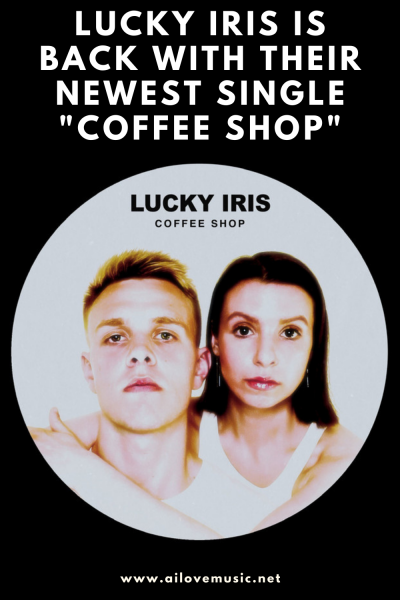 """Lucky Iris Is Back With Their Newest Single """"Coffee Shop"""""""