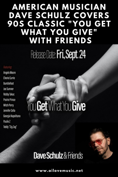 """The Daily Feature: American Musician Dave Schulz Covers 90s Classic """"You Get What You Give"""" With Friends"""