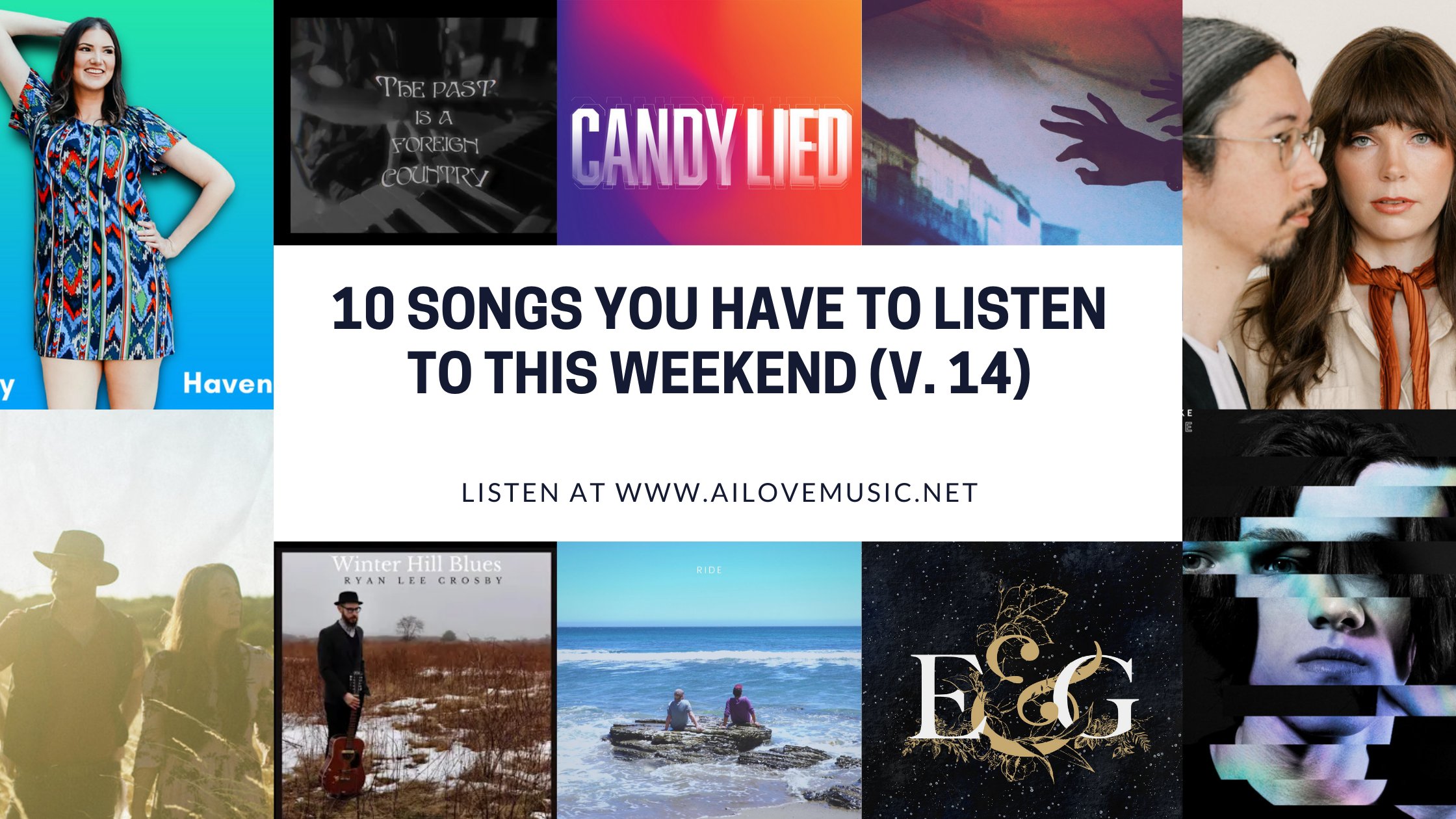 Read more about the article 10 Songs You Have to Listen to This Weekend (V. 14)