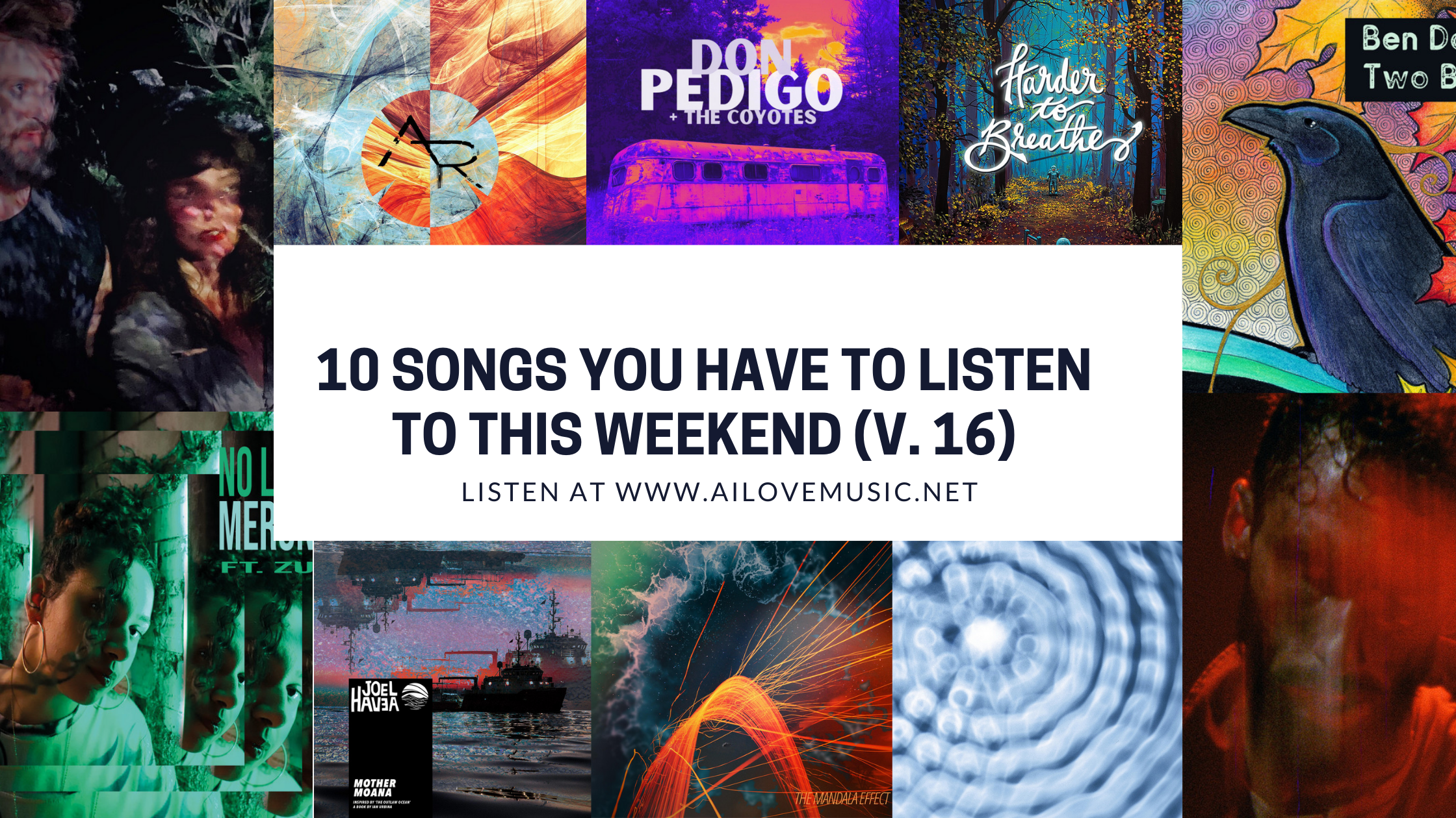 Read more about the article 10 Songs You Have to Listen to This Weekend (V. 16)