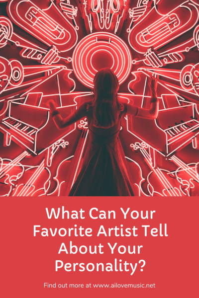 What Can Your Favorite Artist Tell About Your Personality?