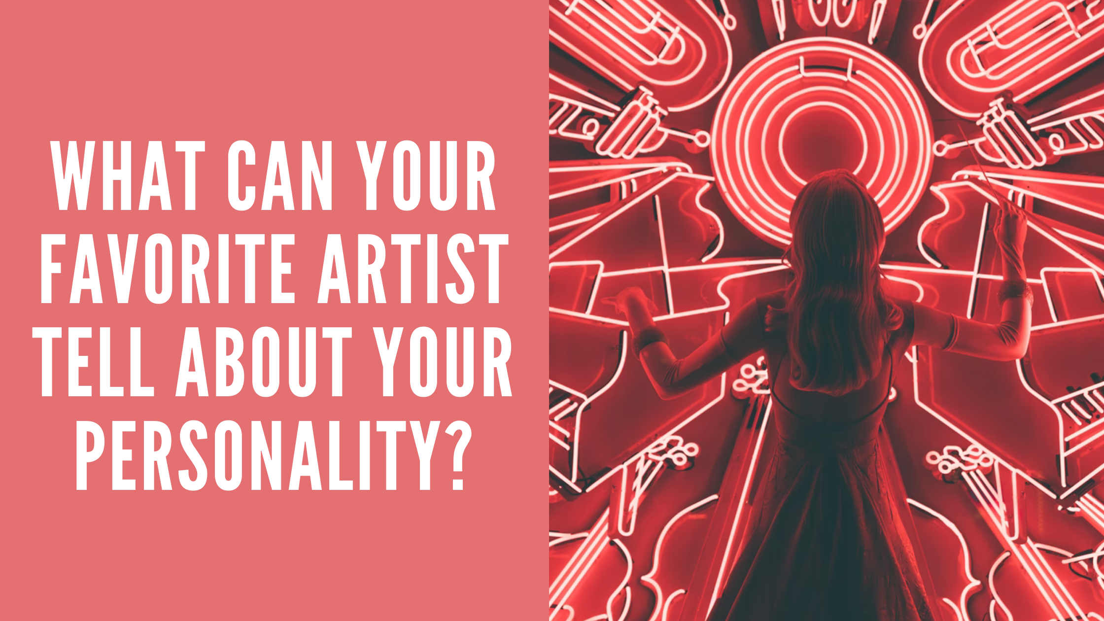 Read more about the article What Can Your Favorite Artist Tell About Your Personality?