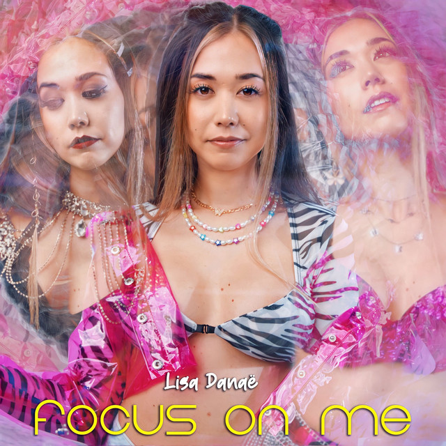 """You are currently viewing The Daily Feature: The Mesmerizing Electropop Vibes With a Strong Message Featured in Lisa Danaë's """"Focus On Me"""""""