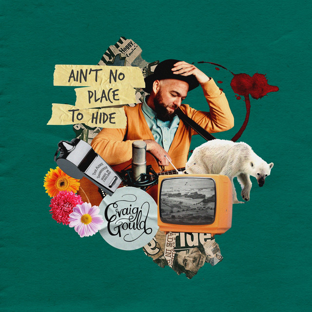 """You are currently viewing The Daily Feature: The Uplifting Vibes Featured in Craig Gould's """"Ain't No Place to Hide"""""""