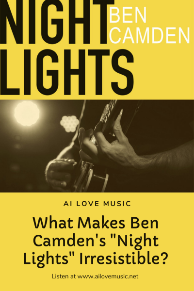 """The Daily Feature: What Makes Ben Camden's """"Night Lights"""" Irresistible?"""