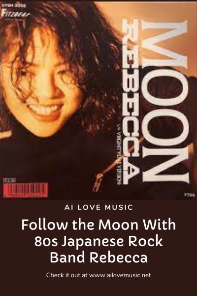 Follow the Moon With 80s Japanese Rock Band Rebecca